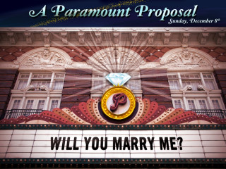 Marry Me Sign on the marquee for Paramount Theatre Proposal