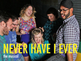 performers from the Never Have I Ever the Musical by Heckle Her Productions
