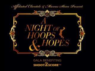 """A Night of Hoops and Hopes"" benefiting Shoot2Score Hoops"