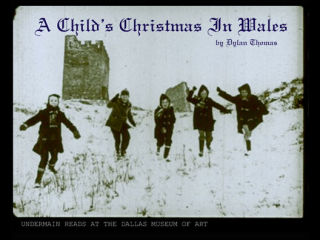 Undermain Theatre presents A Child's Christmas in Wales