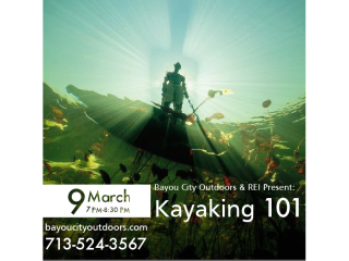 "Bayou City Outdoors & REI present ""Kayaking 101"""