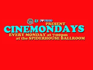 Cinemondays_I Luv Video_Spider House Ballroom_2015