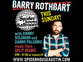 "Spiderhouse Ballroom presents Barry Rothbart ""End of the Road"""