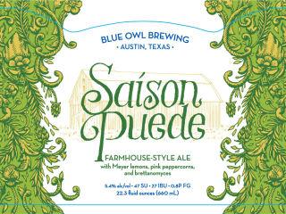 Blue Owl Brewing presents Saison Puede Bottle Release