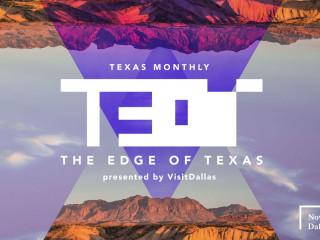 Texas Monthly presents The Edge of Texas