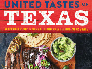 United Tastes of Texas by Jessica Dupuy