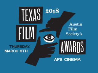 The 2018 Texas Film Awards