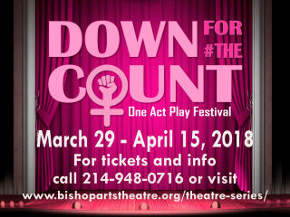 Bishop Arts Theatre Center presents Down for #TheCount One-Act Play Festival