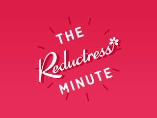 """The Reductress Minute"""
