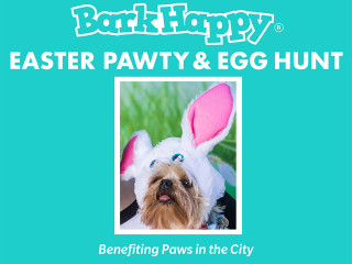 Dallas Easter Pawty & Egg Hunt for Paws In The City