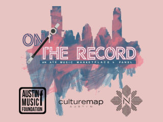 On the Record: ATX Music Marketplace & Panel