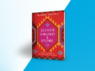 Marie Arana: Silver, Sword & Stone