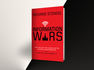 Richard Stengel: Information Wars