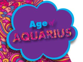 <i>Age of Aquarius</i>