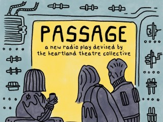 Heartland Theatre Collective presents Passage: A New Radio Play