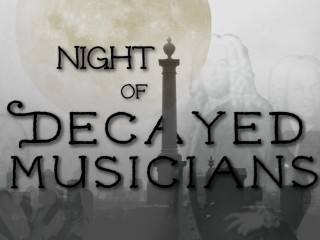 Night of Decayed Musicians