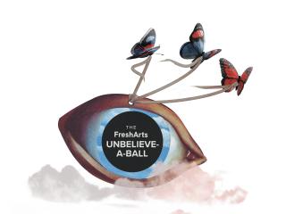 The Fresh Arts 2021 Gala: The Unbelieve-a-Ball