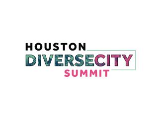 Houston DiverseCity Summit