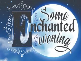 <i>Some Enchanted Evening</i>