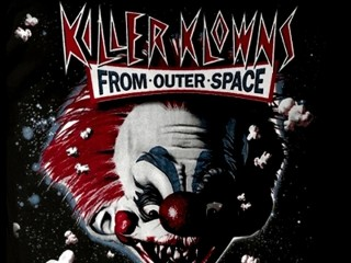 <i>Killer Klowns from Outer Space</i>