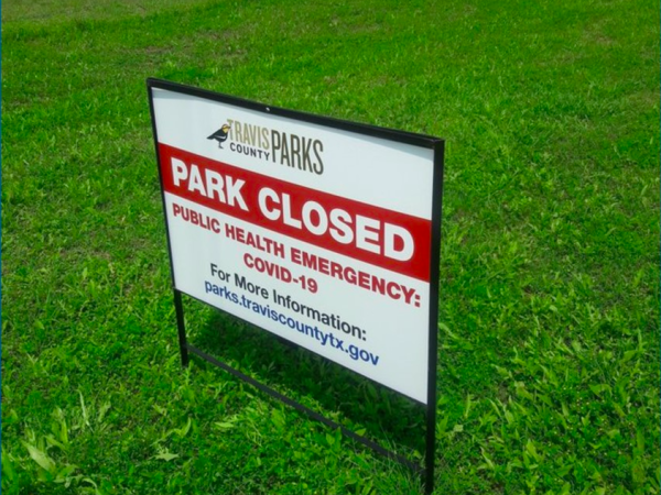 Park Closed sign for Austin/Travis County