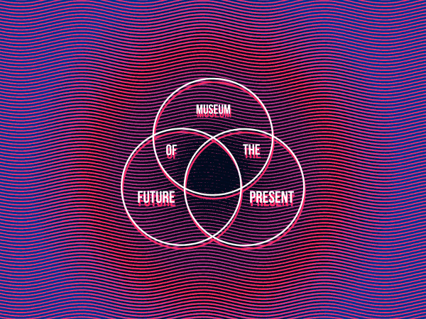 Museum of Future Present