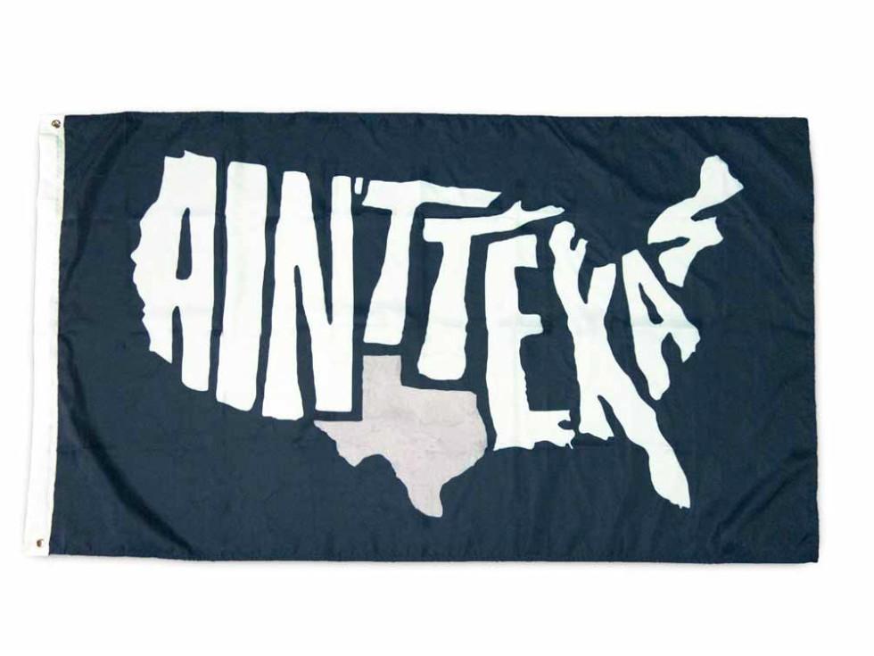 Ain't Texas flag from Texas Humor