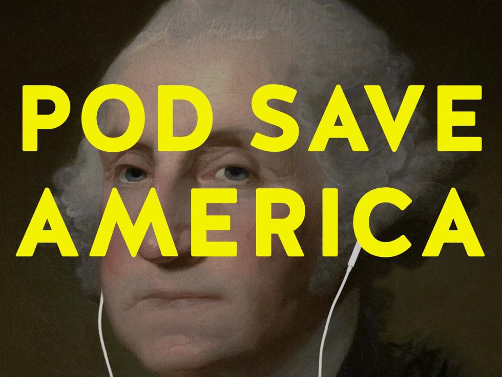 Crooked Media Pod Save America