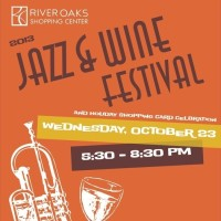 River Oaks Shopping Center's 2013 Jazz and Wine Festival
