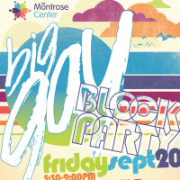 "The Montrose Center hosts ""Big Gay Block Party"""
