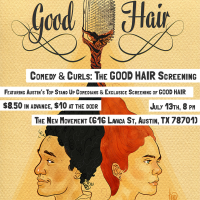 Good Hair Ent. presents Comedy & Curls: Good Hair Screening
