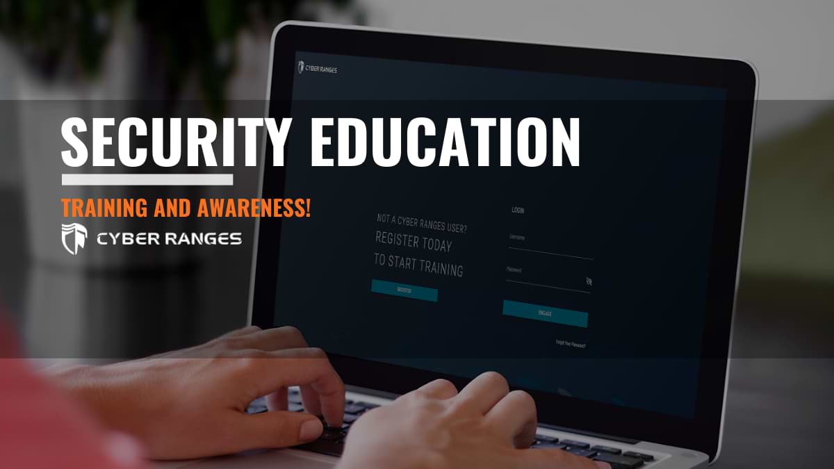 IMPORTANCE OF SECURITY EDUCATION, TRAINING AND AWARENESS