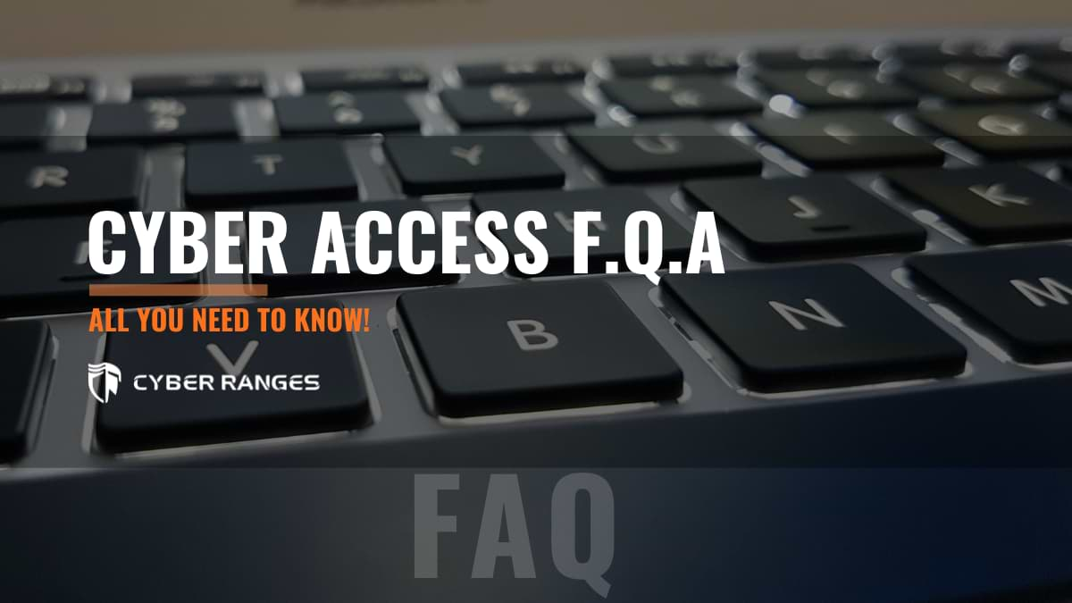 CYBER ACCESS PROTECTION, FREQUENTLY ASKED QUESTIONS