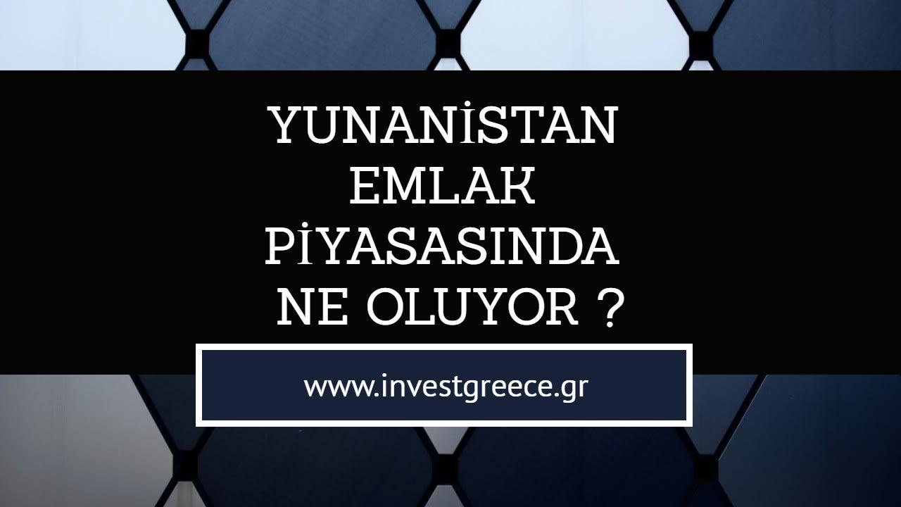 Yunanistan Emlak Piyasasında Ne Oluyor