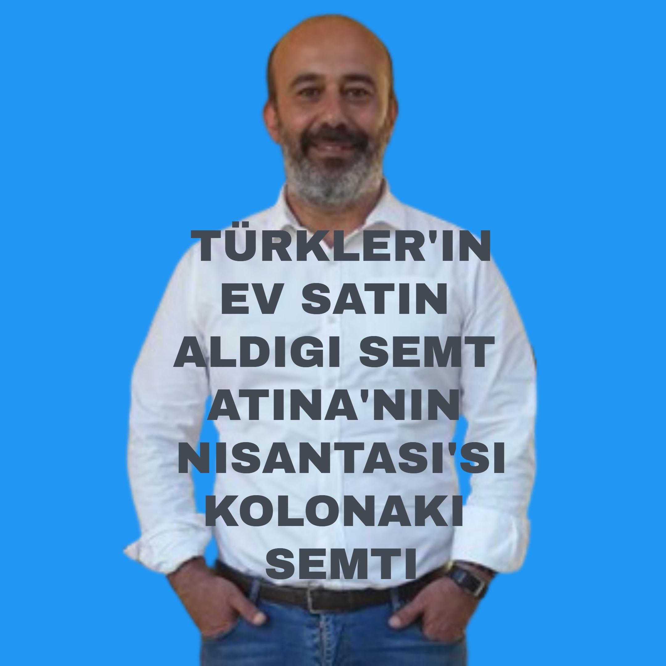 Türklerin Ev Aldığı Semtler Kolonaki