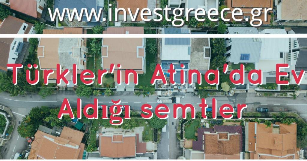 Türkler Yunanistan'da Nereden Ev Satın Alıyor ?