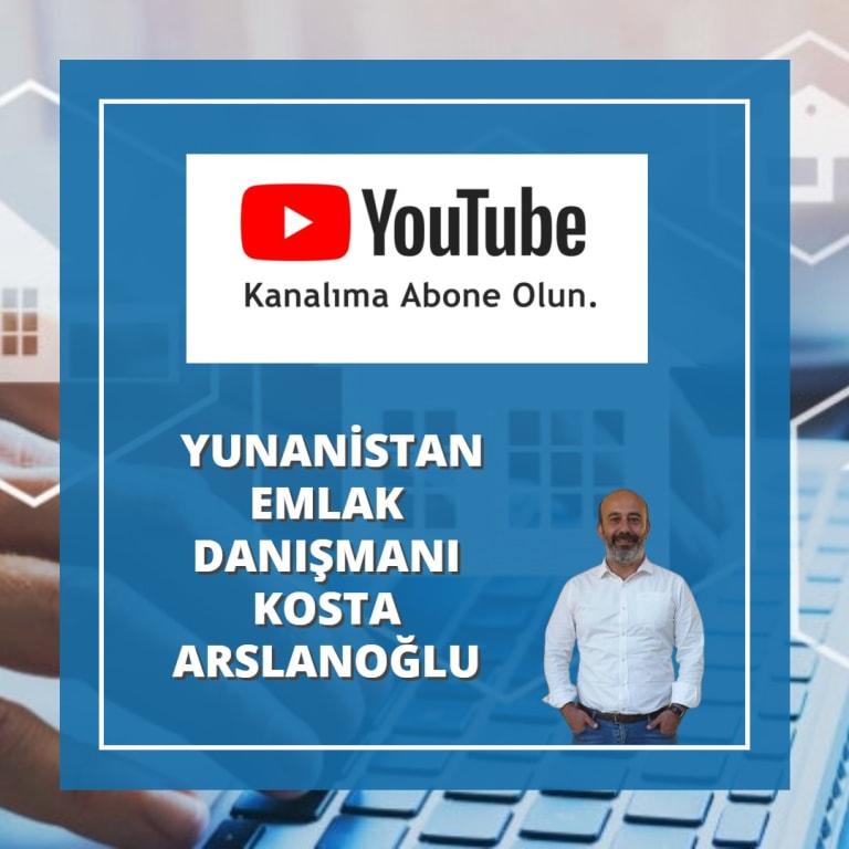 Yunanistan Emlak Danışmanı Kosta Arslanoğlu Youtube