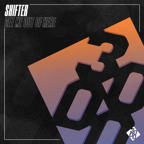 Shifter - Get Me Out Of Here [Out Now] Image