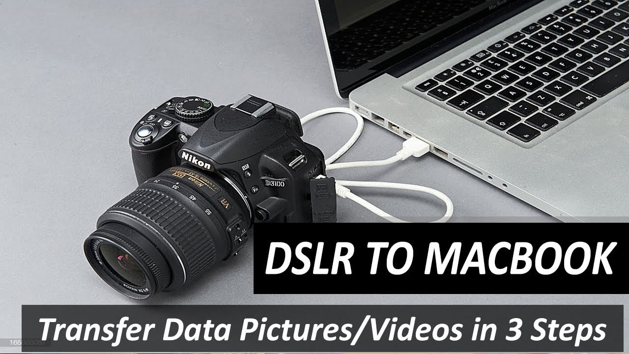 DSLR TO MACBOOK: How to Transfer Your Pictures & Videos from DSLR Camera to Macbook Air or Pro