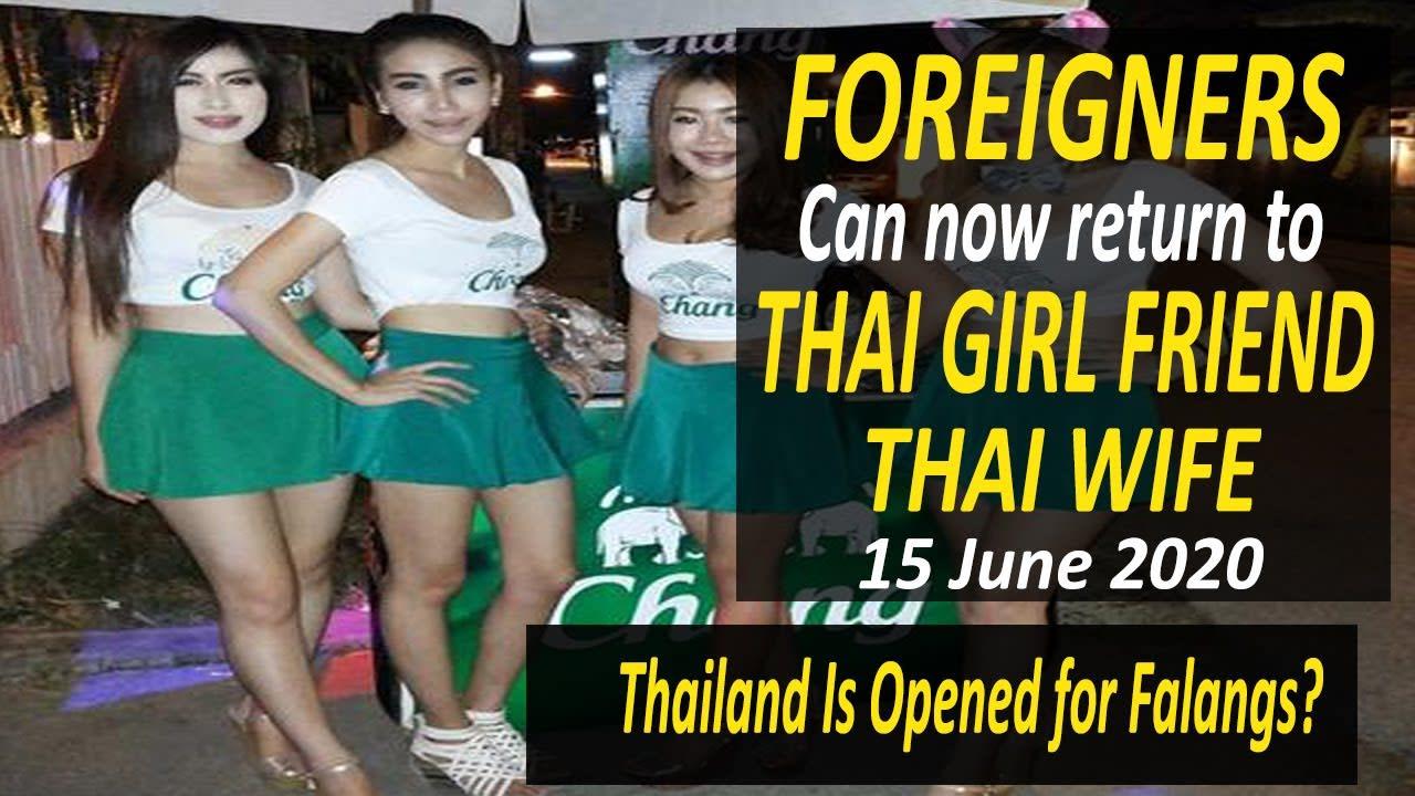 Thailand Pattaya: Foreigners Can Now Return to Their Thai Girl Friends & Thai Wife | 15 June 2020