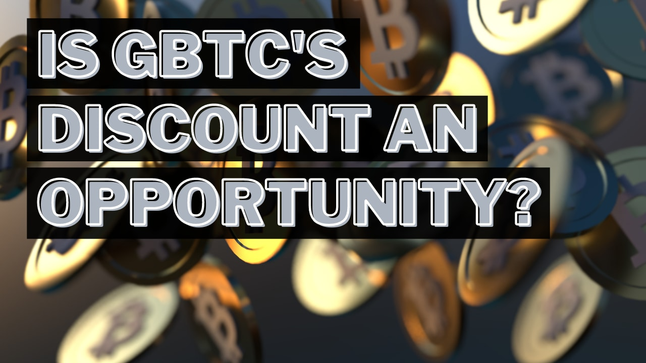 Grayscale Bitcoin Trust: An opportunity to buy Bitcoin for cheap?