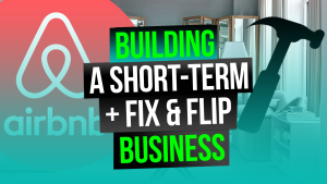 Image Reads: Building a Full-Time Fix & Flip and Short-Term Rental Business