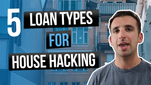 Image Reads: 5 Loan Types for Financing a House Hack