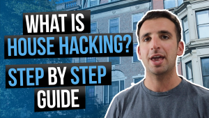 Image reads: What is house hacking? Step by step guide