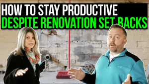 youtube thumbnail, text reads: stay productive despite renovation delays