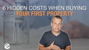 text read: 6 hidden costs when buying your first property