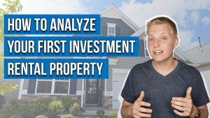 text on image reads: how to analyze your first investment rental property
