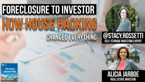 text reads: from foreclosure to investor: how house hacking changed my life