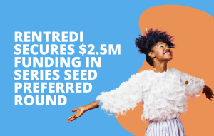 text reads: RentRedi secures $2.5M funding in series seed preferred round