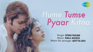 Hume Tumse Pyaar Kitna – Sonu Nigam Video Song HD Download